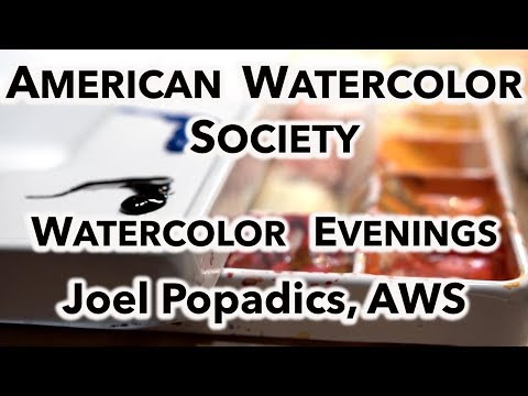 AMERICAN WATERCOLOR SOCIETY Painting Demo Joel Popadics, AWS