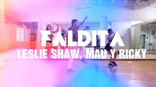 Faldita - Leslie Shaw, Mau Y Ricky CoreografÍa  Somos Fitness