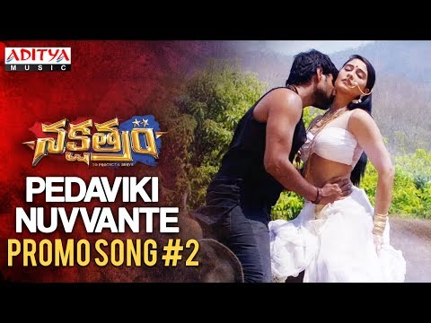 pedaviki-nuvvante-promo-song-version-2-|-nakshatram-movie-|-sundeep-kishan,-regina-cassandra