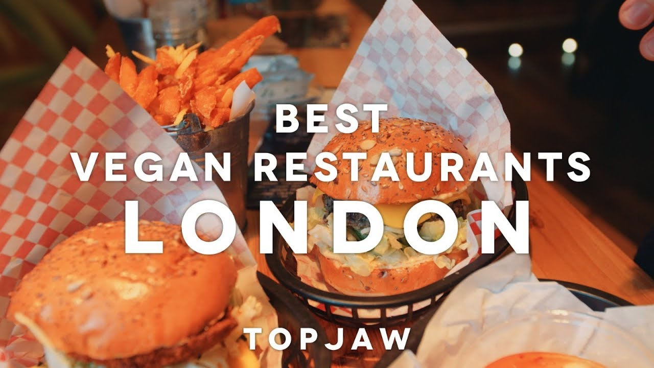 The Best Vegan Restaurants In London
