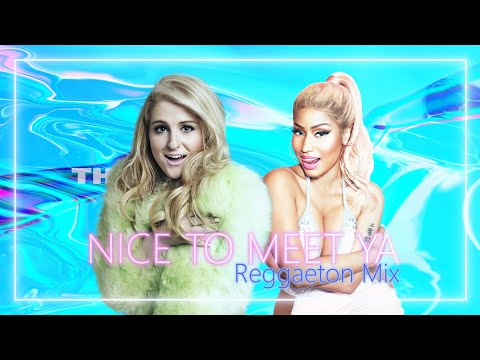 Meghan Trainor Feat Nicki Minaj - Nice to meet ya (M1llzz Remix) from YouTube · Duration:  3 minutes 5 seconds