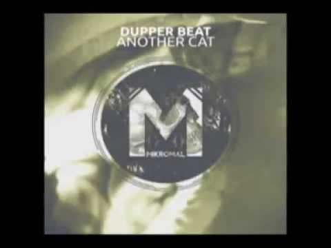 Dupper Beat - Another Cat (Original mix)