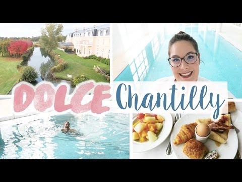 VLOG : Un week-end au Dolce Chantilly / Petit paradis à 1h de Paris