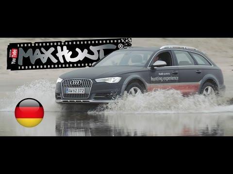 Max Hunt testet den neuen Audi A6 Allroad
