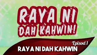 Video Raya Ni Dah Kahwin Episod 3 dibawakan khas oleh Watsons Malaysia download MP3, 3GP, MP4, WEBM, AVI, FLV Juni 2018