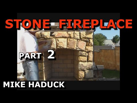 How I Build A Stone Fireplace Part 2 Of 3 Mike Haduck