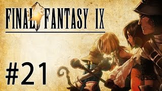 Final Fantasy IX Let's Play - Episode 21 : Le Pouvoir de la Magie
