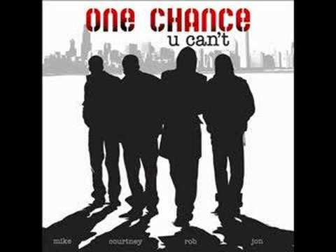 One Chance - You Can't