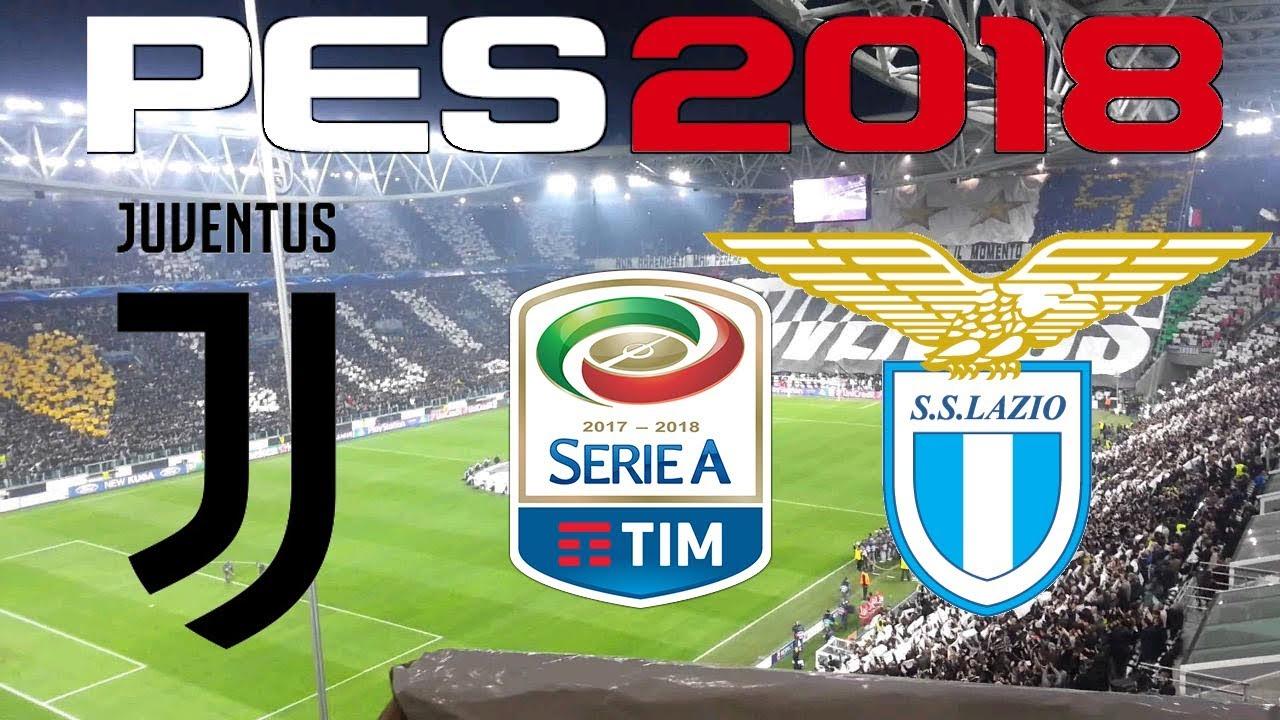 Pes 2018 2017 18 Serie A Juventus Vs Lazio Youtube