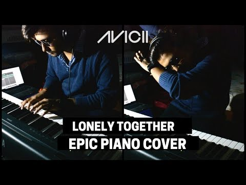 Avicii feat. Rita Ora - Lonely Together | Piano Cover By Sachin Sen