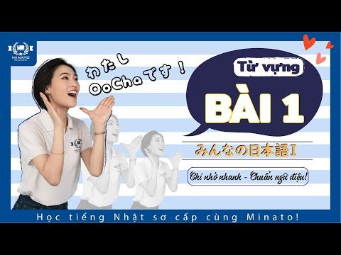 Học Tiếng Nhật Minna no nihongo - Từ vựng bài 1
