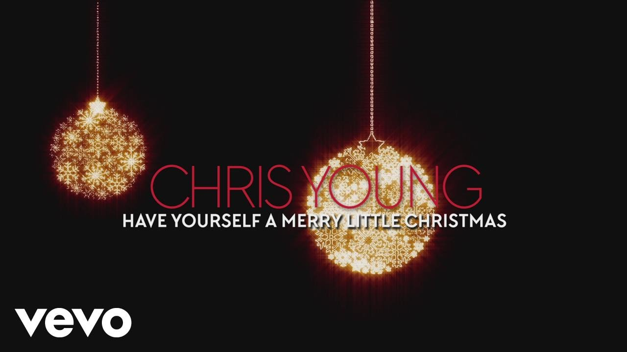 Chris Young Christmas.Chris Young Have Yourself A Merry Little Christmas Audio