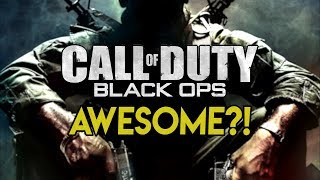Why Was Call of Duty: Black Ops 1 SO AWESOME?!