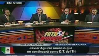 Futbol Picante la salida de Javier Aguirre y la Razon de los Fracasos del TRI part 1