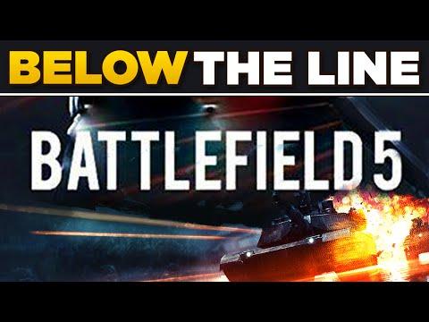 BELOW THE LINE [5] - Battlefield 5