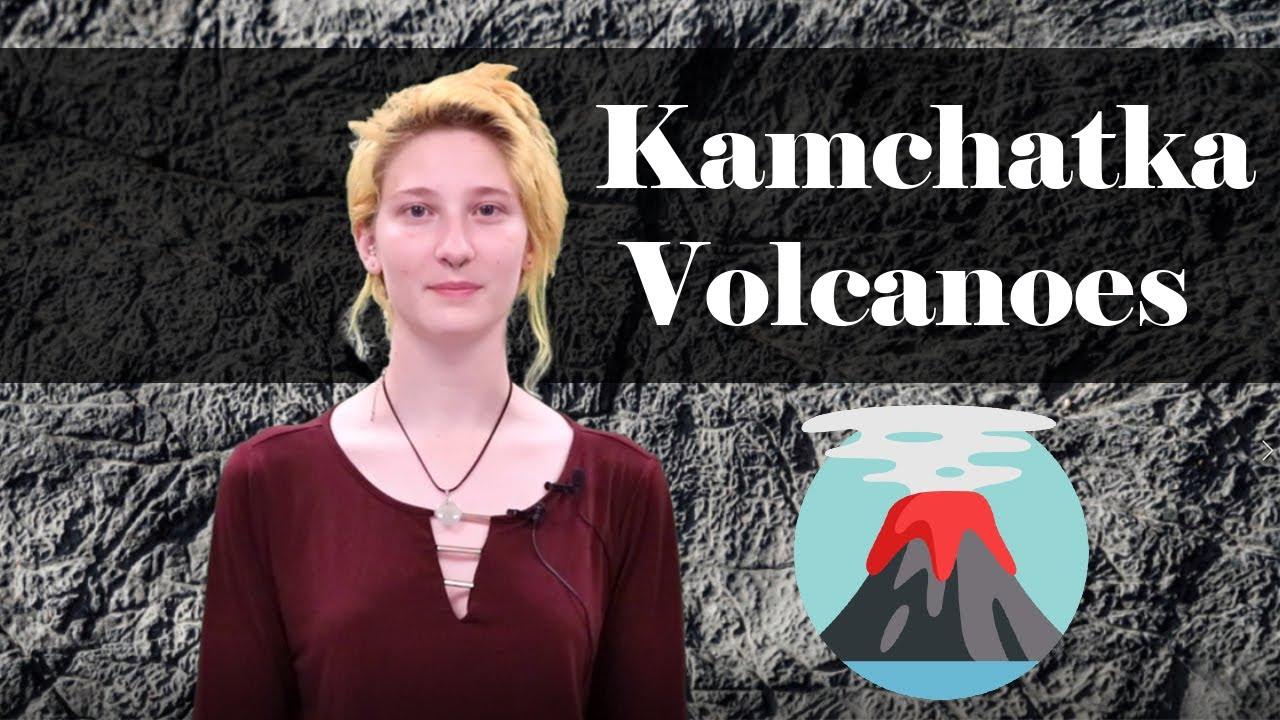 The Kamchatka Volcanoes