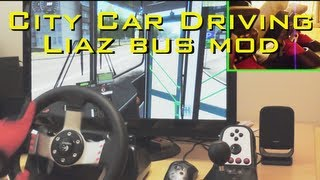 City Car Driving LiAZ BUS MOD simulator - G27 pedals fully manual gearbox gameplay demonstration