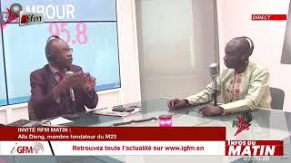 Alla Dieng, Membre fondateur M23 invité de RFM matin du 23 Juin 2021