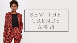 Sew the Trends Winter 2018 || Fashion sewing || The Fold Line