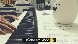 Để Cho Em Khóc - Vy Oanh (Vali Tình Yêu OST) Piano Cover