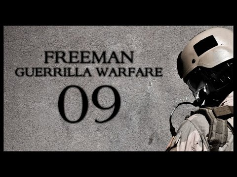 Freeman Guerrilla Warfare Gameplay Part 9 (Mount and Blade + First Person Shooter)