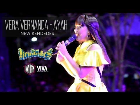 AYAH - VERA VERNANDA NEW KENDEDES LIVE WRINGINANOM GRESIK 2018
