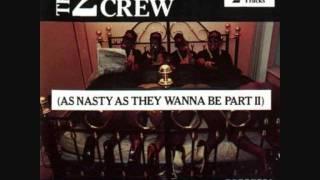 The 2 Live Crew - P*ssy Caper