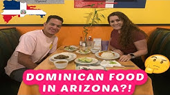 Dominican Restaurants in Arizona?! Does it Pass a Dominican's Test?!
