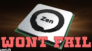 amd s zen series will not fail