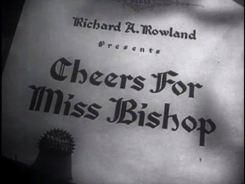 Cheers for Miss Bishop (1941) [Drama]