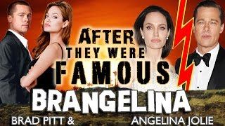 BRAD & ANGELINA - AFTER They Were Famous - AFFAIR ???
