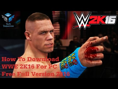 How To Download WWE 2K16 For PC Free Full Version 2016