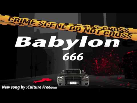 """""""Babylon"""" By Culture Freedom"""