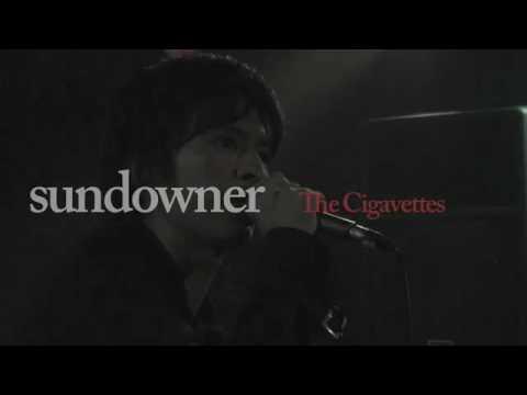 the cigavettes / sundowner