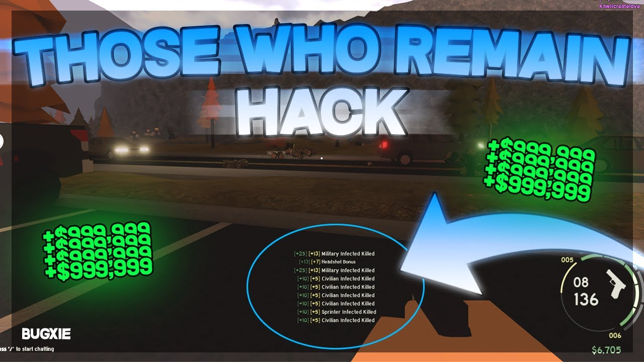 How To Hack Those Who Remain Insta Kill Op Working 2020