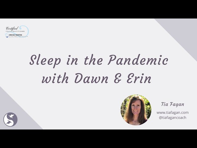 Talking about Sleep in the Pandemic with Dawn & Erin