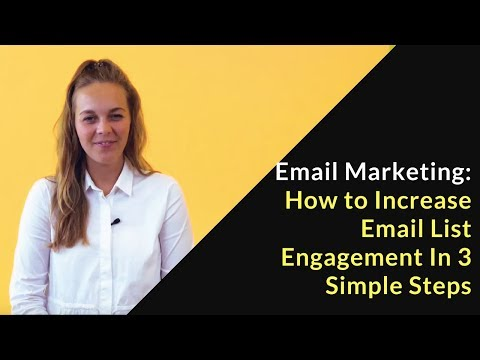 How to Increase Email List Engagement In 3 Simple Steps