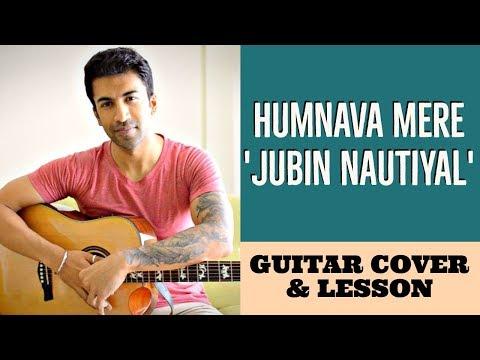 Humnava Mere | Jubin Nautiyal | Guitar Cover + Lesson