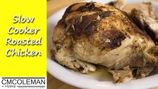 Homemade Roasted Chicken Recipe, Without The Oven