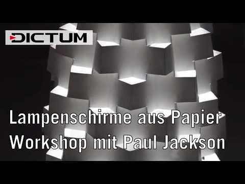 Lampenschirme aus Papier - Workshop mit Paul Jackson - DICTUM Kursimpressionen