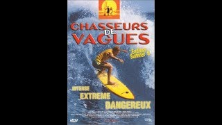 Chasseurs de Vagues - The Endless Summer II - Film Complet