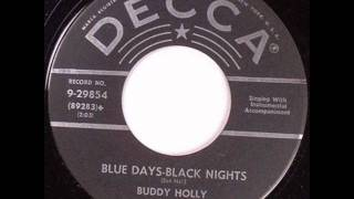 Buddy Holly  Blue Days Black Nights  DECCA 9-29854