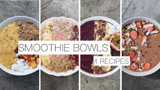 SMOOTHIE BOWLS - 4 RECIPES l VEGAN