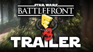 Star Wars Battlefront E3 Trailer 2014 Gameplay EA DICE Press Conference Xbox One/PS3/PC