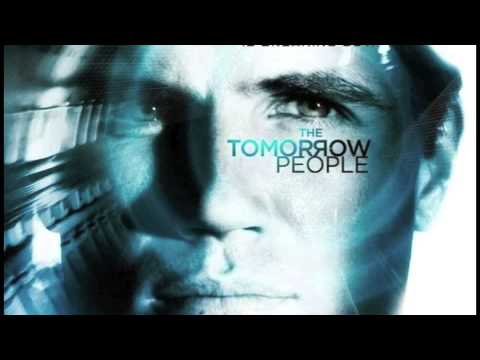 The Tomorrow People OST Ep1