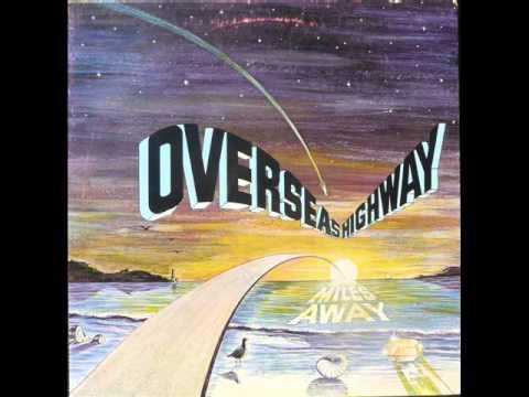 Overseas Highway - Miles Away 1979 (FULL ALBUM) [Psychedelic Rock]