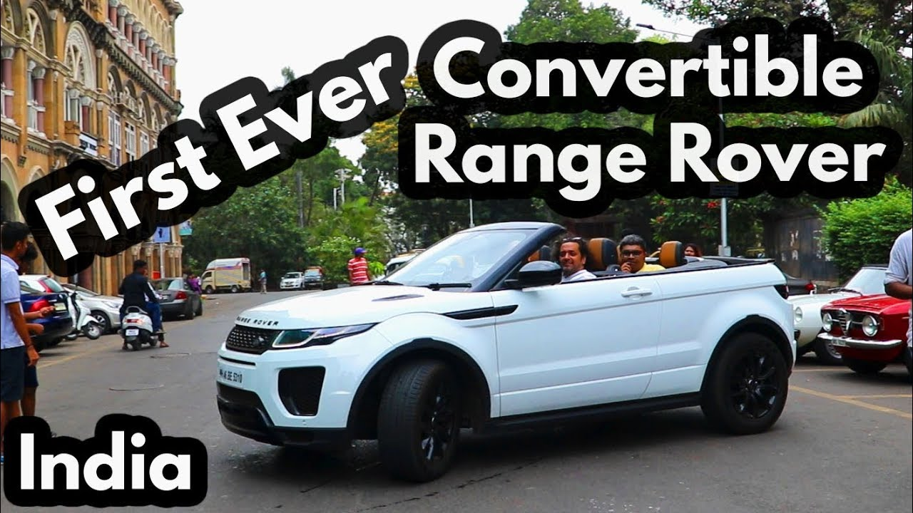 First Time Ever Range Rover Convertible On Indian Road Evoque 2018