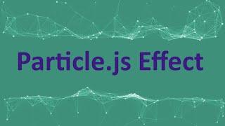 Particle js Effect