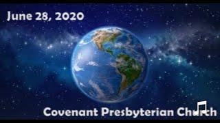 June 28, 2020 - Sunday Worship Service