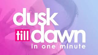 Dusk till Dawn (Nasheed Version) in one minute